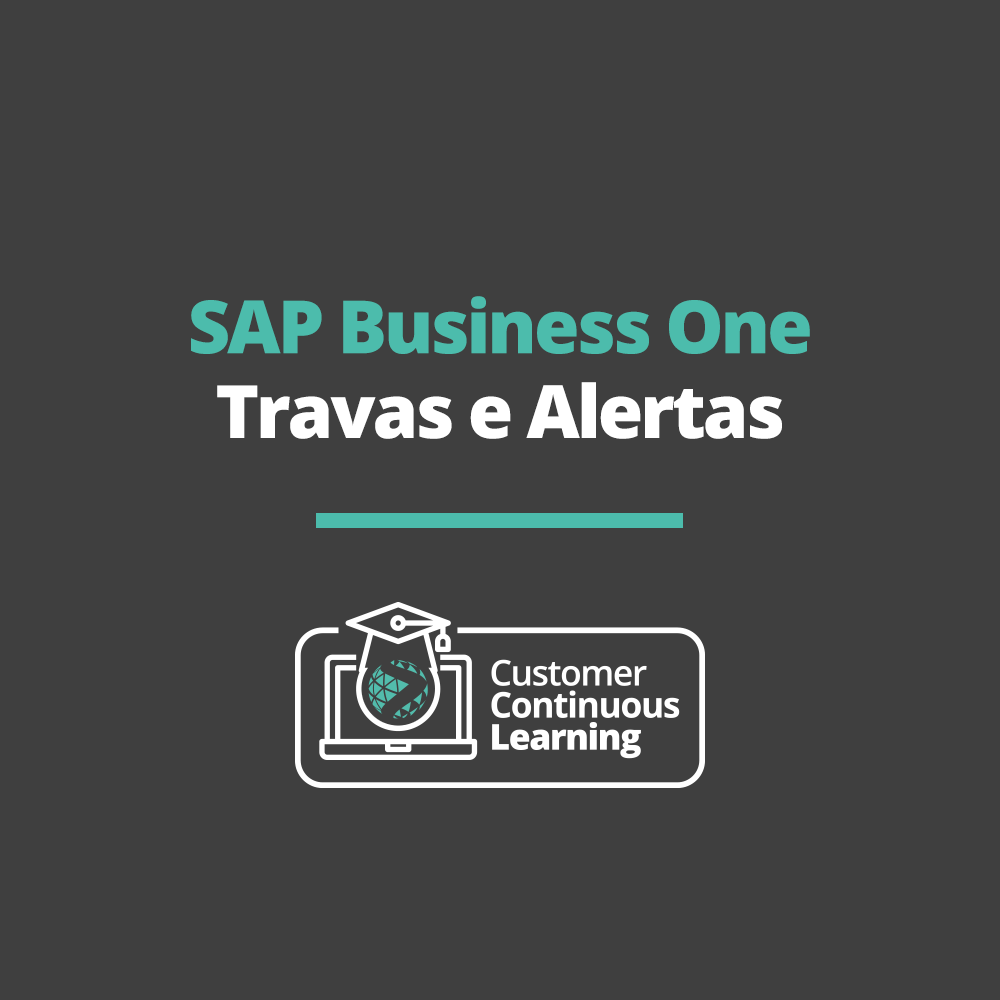 SAP Business One – Travas e Alertas
